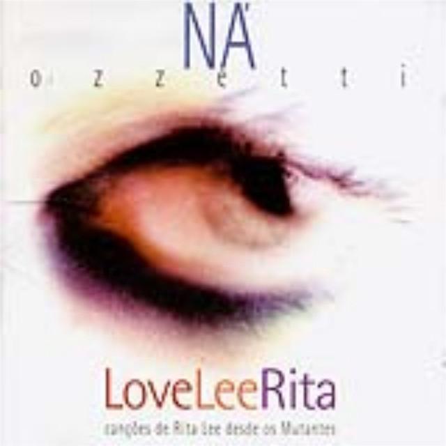 Love Lee Rita - Canções De Rita Lee Desde Os Mutantes