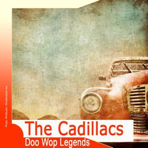 Doo Wop Legends: The Cadillacs album