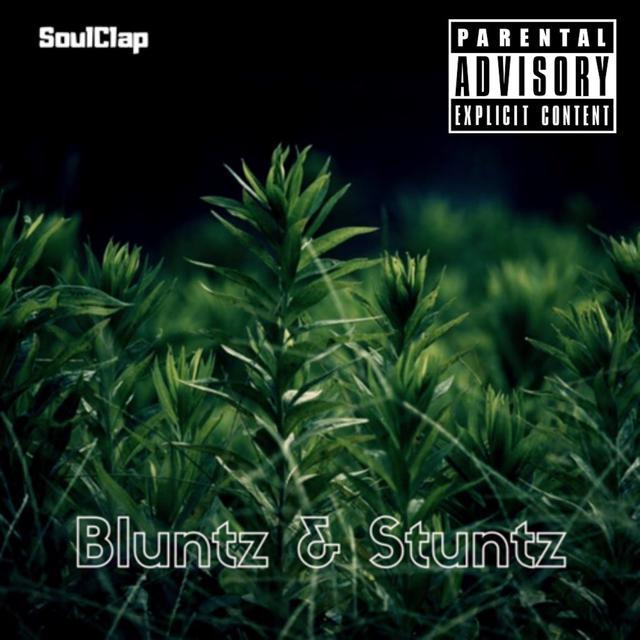 Bluntz & Stuntz