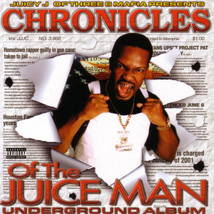 Chronicles Of The Juice Man Albumcover
