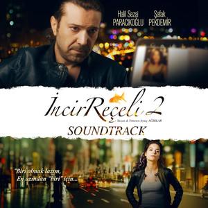 İncir Reçeli 2 (Soundtrack) Albümü