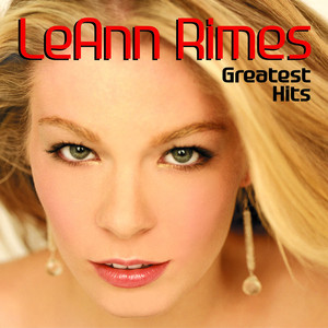 Greatest Hits - Leann Rimes
