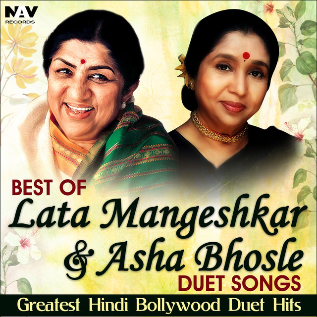Best of Lata Mangeshkar & Asha Bhosle Duet Songs Greatest