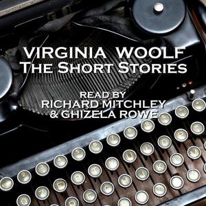 Virginia Woolf - The Short Stories Audiobook