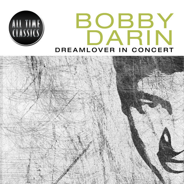 Dream Lover - Live, a song by Bobby Darin on Spotify