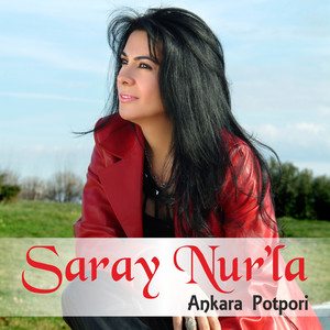 Saray Nur la Ankara Potpori Albümü