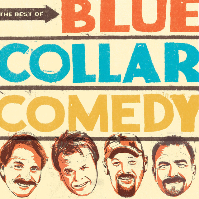 Various Artists The Best Of Blue Collar Comedy album cover