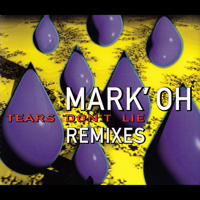 Tears Don't Lie (Remixes)