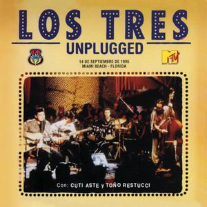 Los Tres MTV Unplugged - Los Tres