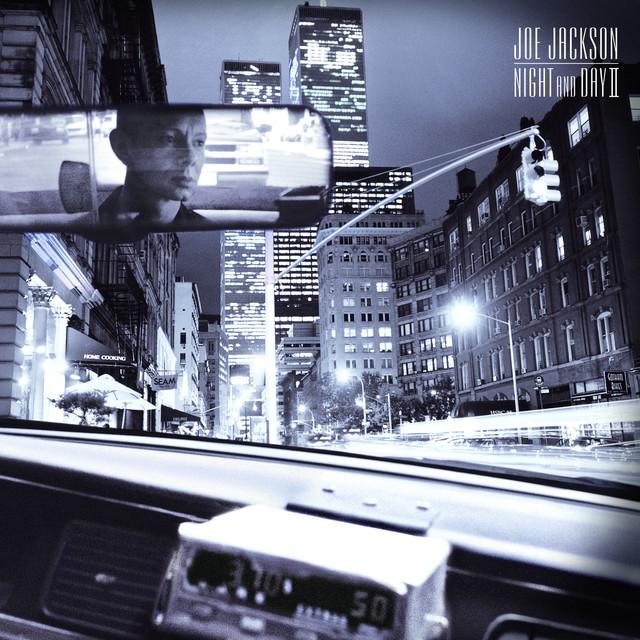 Joe Jackson: Night And Day II By Joe Jackson On Spotify