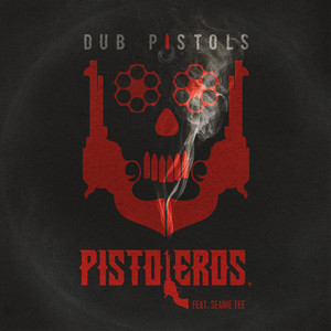Pistoleros (feat. Seanie Tee) [Remixes] album