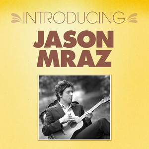 Introducing... Jason Mraz Albümü