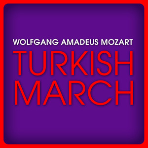 Wolfgang Amadeus Mozart: Turkish March Albümü