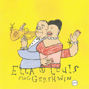 Our Love Is Here to Stay: Ella & Louis Sing Gershwin album