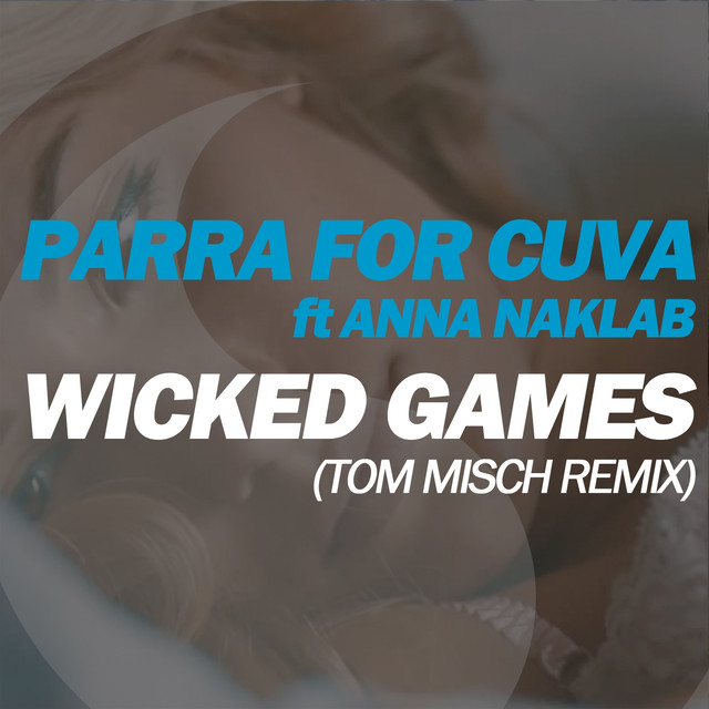 Wicked Games (feat. Anna Naklab) [Tom Misch Remix]