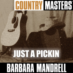 Country Masters: Just A Pickin album