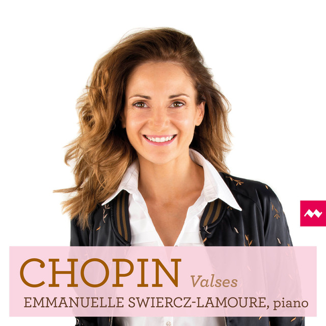 Album cover for Chopin: Valses by Frédéric Chopin, Emmanuelle Swiercz-Lamoure