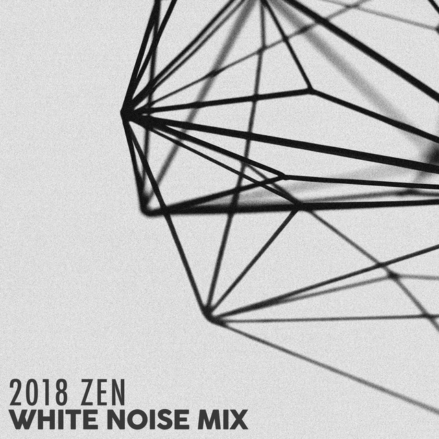 2018 Zen White Noise Mix