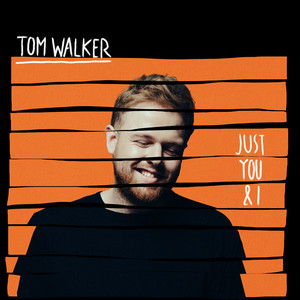 Tom Walker Just You and I cover