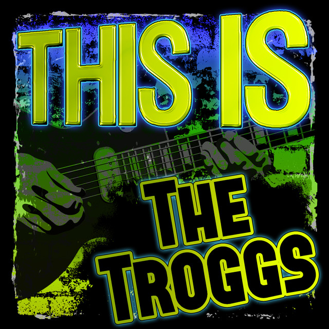 This Is the Troggs (Rerecorded)