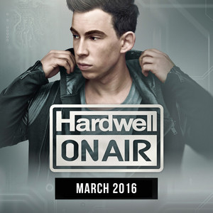 Hardwell On Air March 2016 Albumcover
