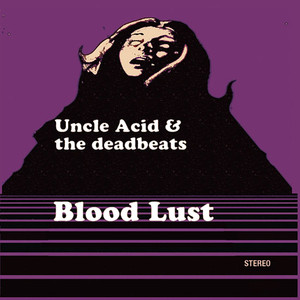 Uncle Acid & The Deadbeats, Over And Over Again på Spotify