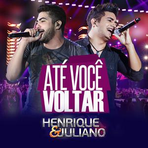Até Você Voltar - Single - Henrique & Juliano