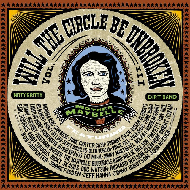 Will The Circle Be Unbroken, Volume III