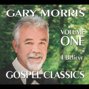 Gospel Classics, Vol. 1 (I Believe) album