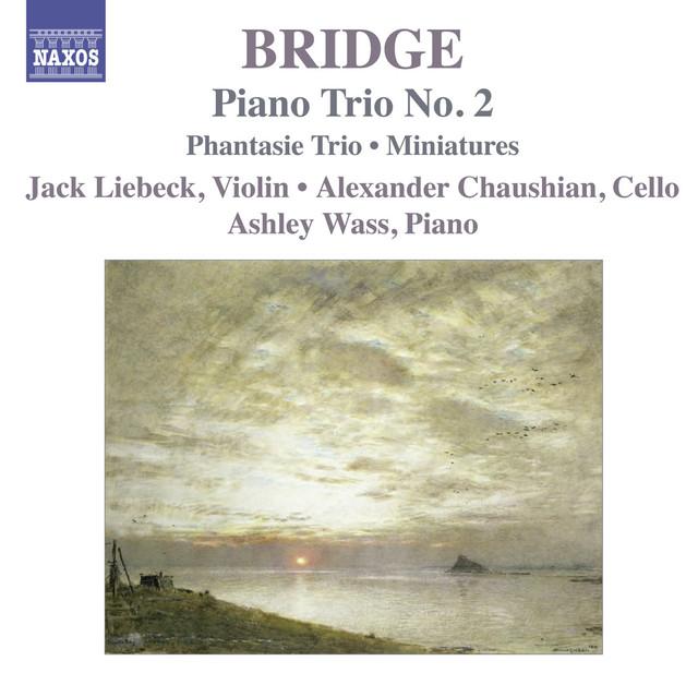 Bridge, F.: Piano Trios Nos. 1 and 2 / Miniatures for Piano Trio