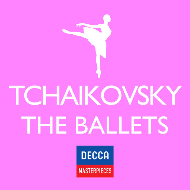 Decca Masterpieces: Tchaikovsky - The Ballets Albumcover