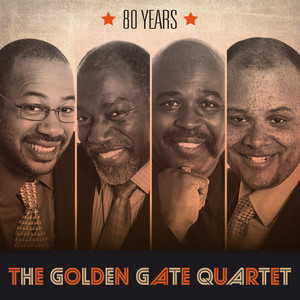The Golden Gate Quartet 80 Years album