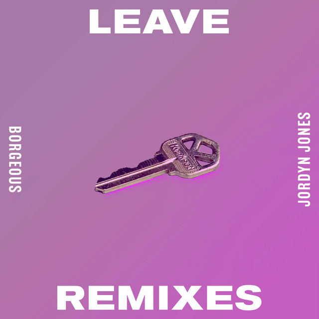 Leave (Remixes)