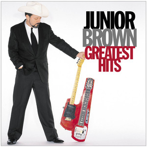 Greatest Hits - Junior Brown