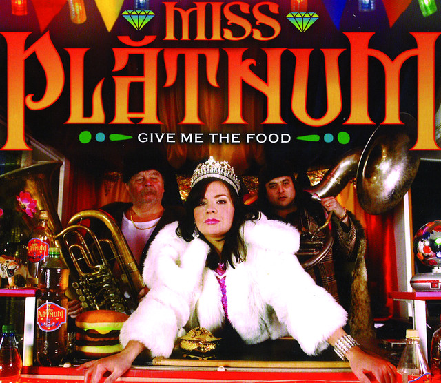Miss Platnum Give Me the Food album cover