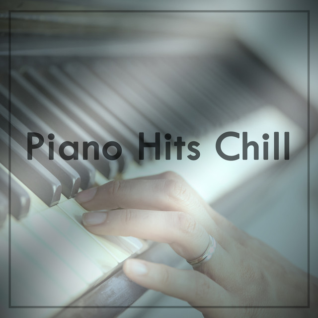 Piano Hits Chill