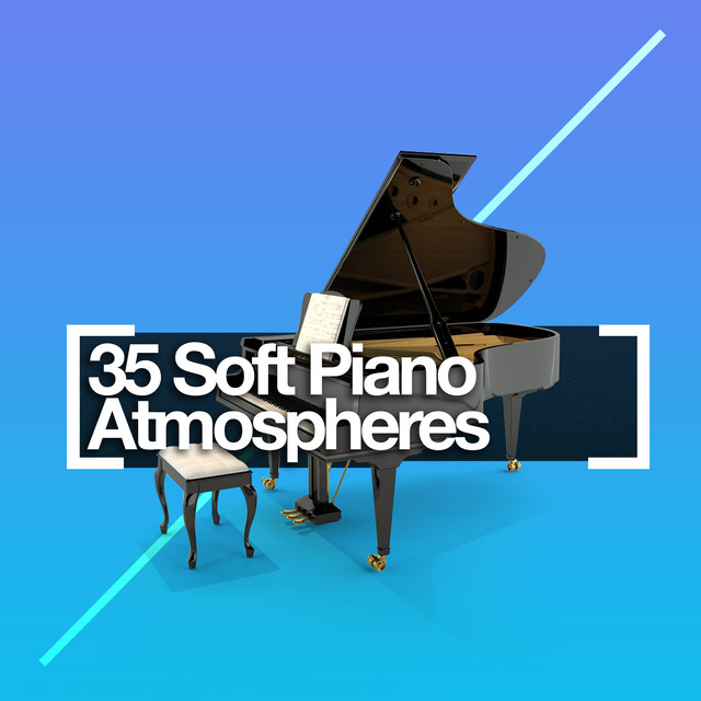 35 Soft Piano Atmospheres