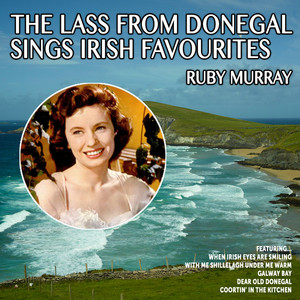Ruby Murray:The Lass from Donegal sings Irish Favourites album