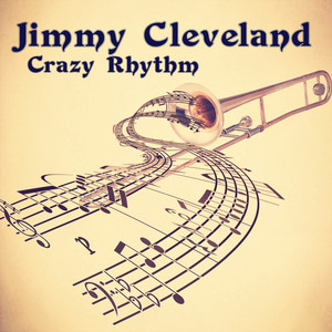 Crazy Rhythm (Remastered) album