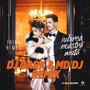 Iubirea Noastra Muta (DJ Dark & MD DJ Remix) Albümü
