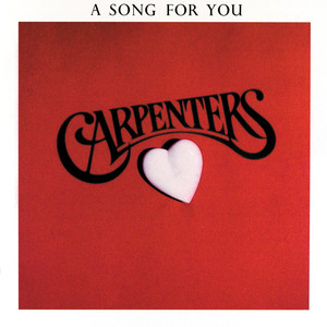 A Song For You - The Carpenters