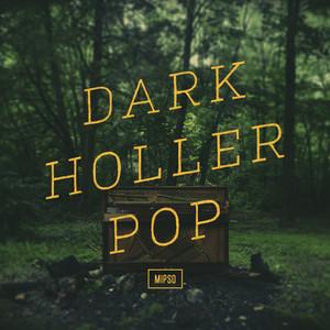 Dark Holler Pop - Mipso