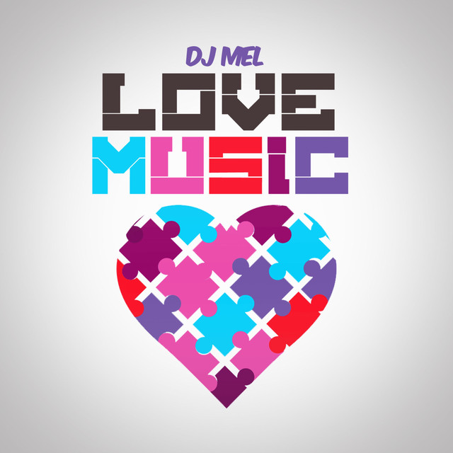 Album cover for Love Music by DJ MEL