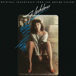 Flashdance Original Soundtrack From The Motion Picture album