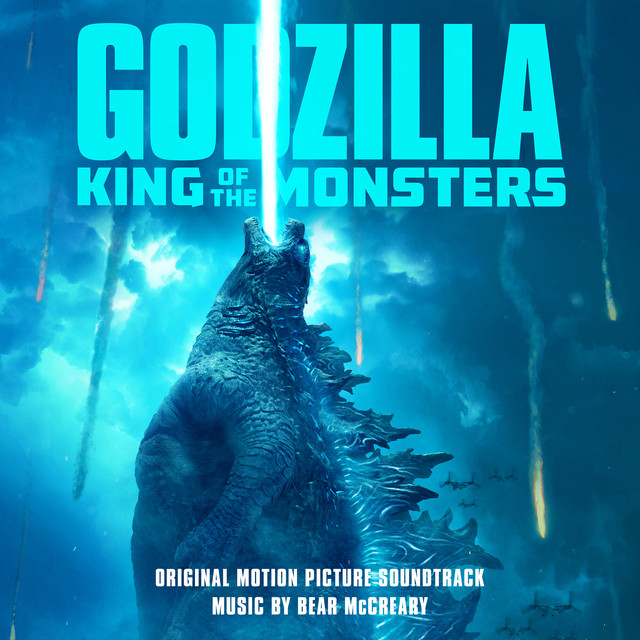 Album cover for Godzilla: King of the Monsters (Original Motion Picture Soundtrack) by Bear McCreary