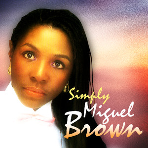 Simply Miquel Brown album