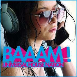 Baaam! Universal House Nation album
