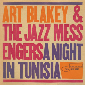 Art Blakey & The Jazz Messengers, Art Blakey A Night in Tunisia cover