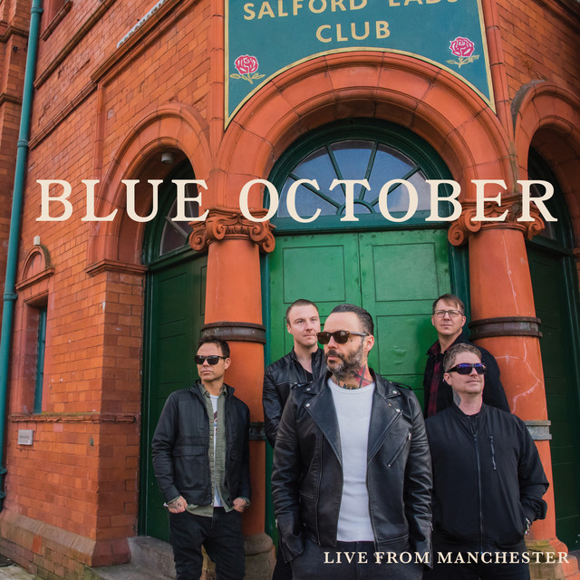 Album cover for Live from Manchester by Blue October