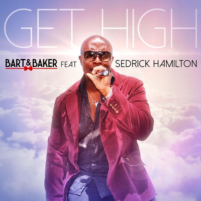 Get High (feat. Sedrick Hamilton) - EP